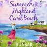 Kiley Dunbar - Summer at the Highland Coral Beach
