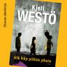 Kjell Westö - Älä käy yöhön yksin