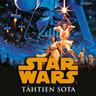 George Lucas - Star Wars. Tähtien sota