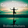 Brahma Khumaris - Cycle of Change