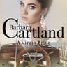 Barbara Cartland - A Virgin Bride (Barbara Cartland's Pink Collection 81)
