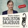 Giulia Enders - Suoliston salaisuus – Kaikki kehomme keskeisestä elimestä