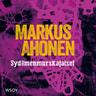 Markus Ahonen - Sydämenmurskajaiset