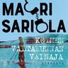 Mauri Sariola - Kolmen valtakunnan vainaja