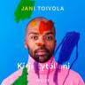 Jani Toivola - Kirja tytölleni