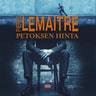 Pierre Lemaitre - Petoksen hinta