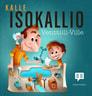 Kalle Isokallio - Venttiili-Ville