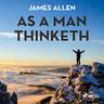 As A Man Thinketh - äänikirja