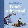 Astrid Lindgren - Eemelin uudet metkut
