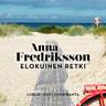 Anna Fredriksson - Elokuinen retki