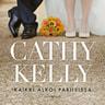 Cathy Kelly - Kaikki alkoi Pariisissa