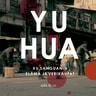 Yu Hua - Xu Sanguanin elämä ja verikaupat