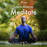 Brahma Khumaris - Learn How to Meditate