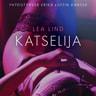 Katselija - eroottinen novelli - äänikirja