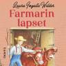 Laura Ingalls Wilder - Farmarin lapset