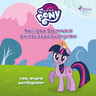 Twilight Sparkles prinsessbesvärjelse och andra berättelser - äänikirja