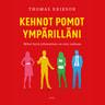 Thomas Erikson - Kehnot pomot ympärilläni – Miksi hyvä johtaminen on niin vaikeaa?