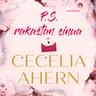 Cecelia Ahern - P.S. Rakastan sinua
