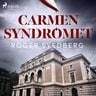 Carmensyndromet - äänikirja