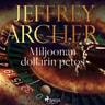 Jeffrey Archer - Miljoonan dollarin petos