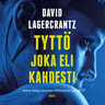 David Lagercrantz - Tyttö joka eli kahdesti
