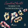 Agatha Christie - Mordet på maskeradbalen