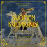 Suomen kultakausi - äänikirja