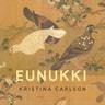 Eunukki - äänikirja