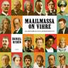 Maailmassa on virhe – 101 historiallista kömmähdystä - äänikirja