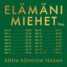 Sofia Rönnow Pessah - Elämäni miehet