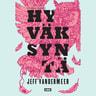 Jeff VanderMeer - Hyväksyntä