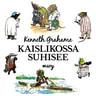 Kenneth Grahame - Kaislikossa suhisee