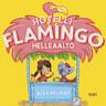 Alex Milway - Hotelli Flamingo: Helleaalto