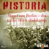 Slaget om Berlin – Det tredje rikets dödskamp - äänikirja