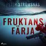 Peter Strömsnäs - Fruktans färja