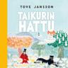 Tove Jansson - Taikurin hattu