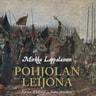 Pohjolan leijona – Kustaa II Aadolf ja Suomi 1611-1632 - äänikirja