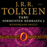 J. R. R. Tolkien - Taru Sormusten herrasta: Kuninkaan paluu
