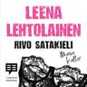 Leena Lehtolainen - Rivo Satakieli
