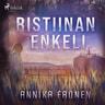 Annika Eronen - Ristiinan enkeli
