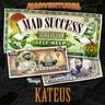 Mad Success - Seikkailijan self help 2 KATEUS - äänikirja