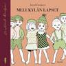 Astrid Lindgren - Melukylän lapset
