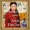 Ann Patchett - Hollantilainen talo