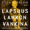 Ulla Appelsin - Lapsuus lahkon vankina