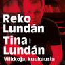 Reko Lundán ja Tina Lundán - Viikkoja, kuukausia