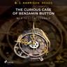 B. J. Harrison Reads The Curious Case of Benjamin Button - äänikirja