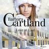 Barbara Cartland - Love at Last (Barbara Cartland's Pink Collection 85)