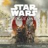 Matt Forbeck ja Disney Disney - Star Wars. Rogue One