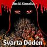 Kim M. Kimselius - Svarta döden