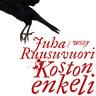 Juha Ruusuvuori - Koston enkeli
